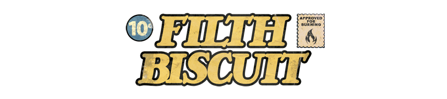 Filth Biscuit